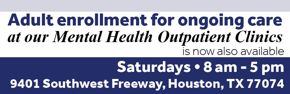 Now also on Saturdays: Adult enrollment for ongoing care at our mental health outpatient clinics